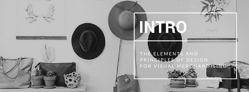 Elements and Principles of Design for Visual Merchandising