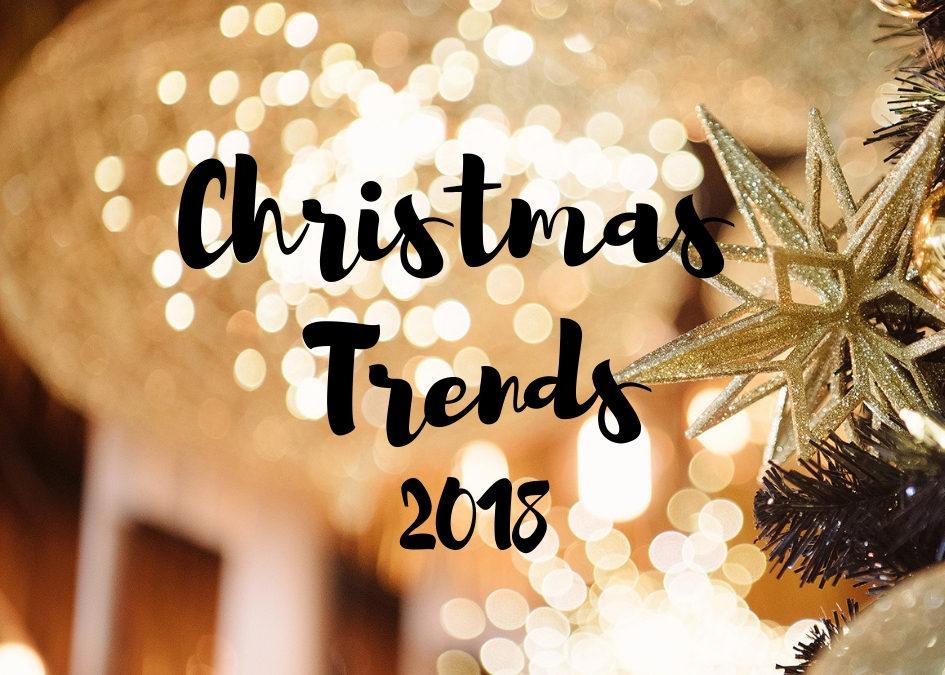 Christmas Trends 2018