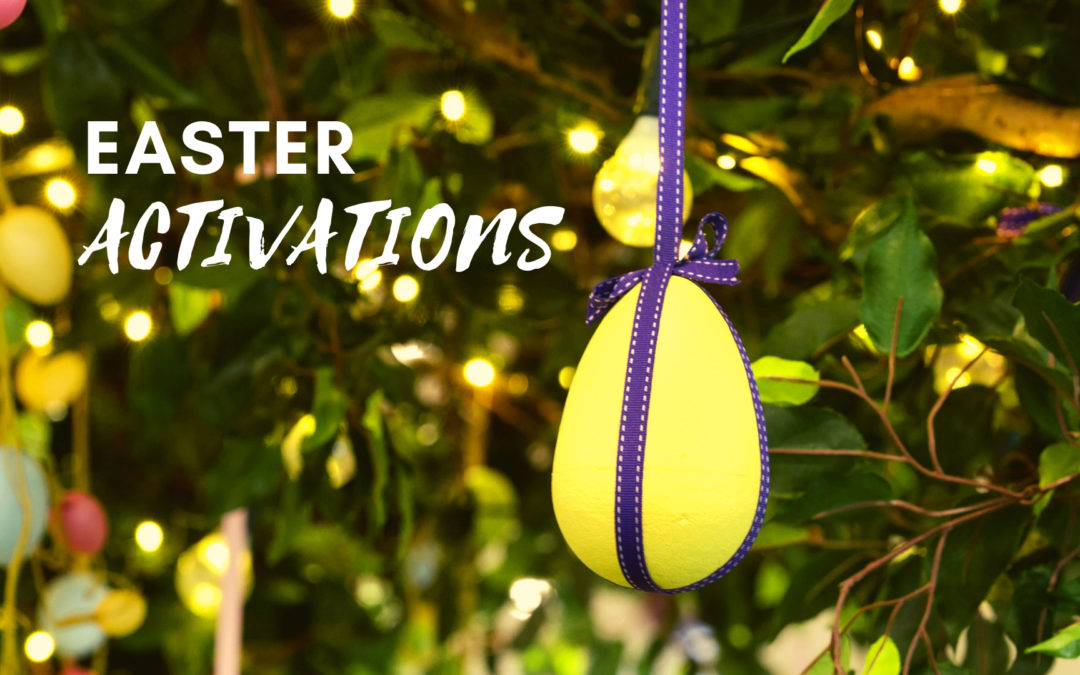 Easter Activations