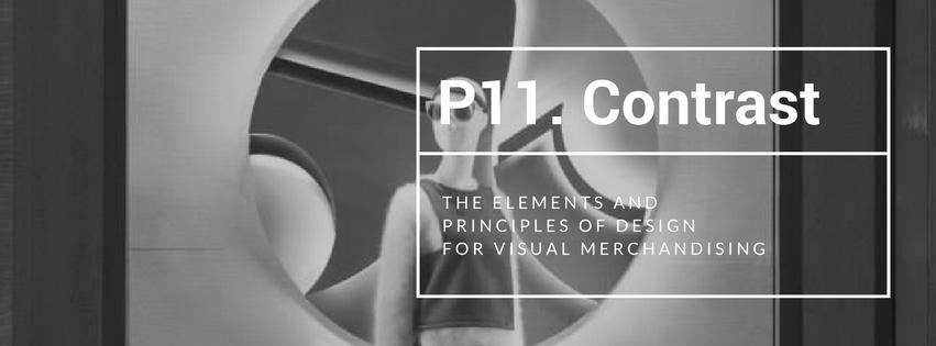 Principles of Design for VM Part 11: Contrast